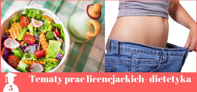 Tematy prac licencjackich z dietetyki