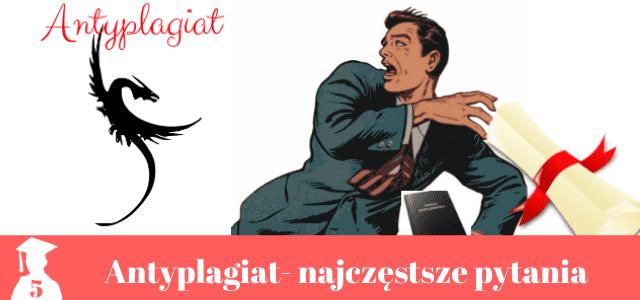 Antyplagiat – najczęściej zadawane pytania