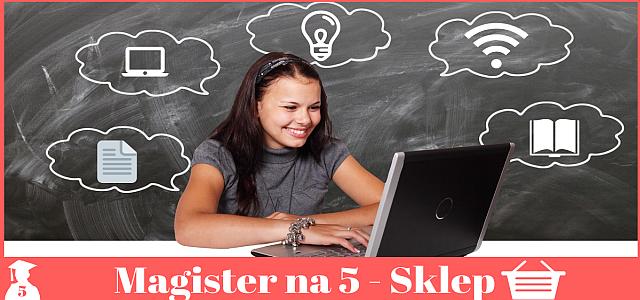 Sklep Magister na 5. Jak może Ci pomóc w pisaniu pracy?
