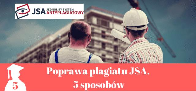 Poprawa plagiatu JSA. 5 sprawdzonych sposobów