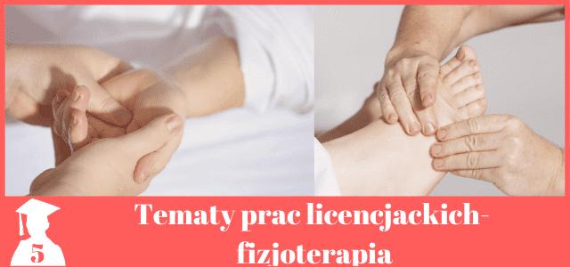 Tematy prac licencjackich fizjoterapia