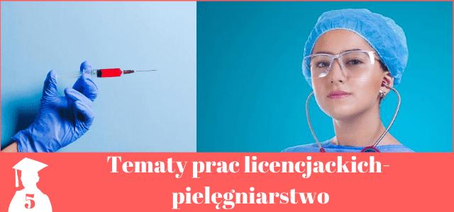 Tematy prac licencjackich pielęgniarstwo
