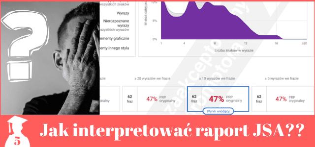 Jak interpretować raport JSA? Konkretne wskazówki