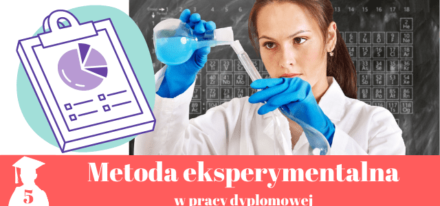 Metoda eksperymentalna w pracy dyplomowej