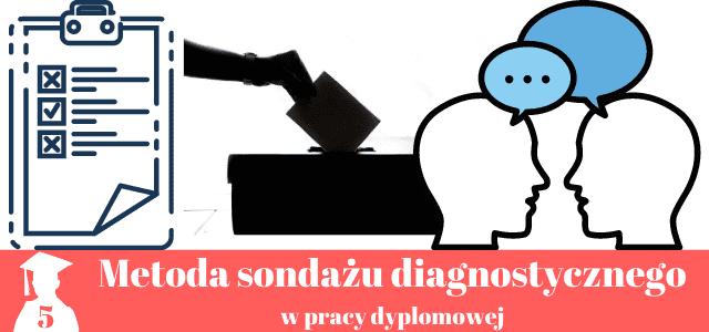 Sondaż diagnostyczny w pracy licencjackiej i magisterskiej