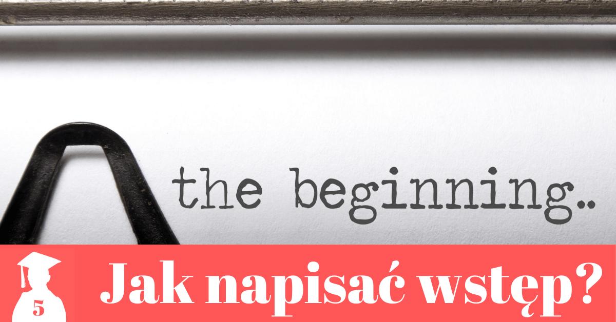 jak napisać wstęp do pracy dyplomowej