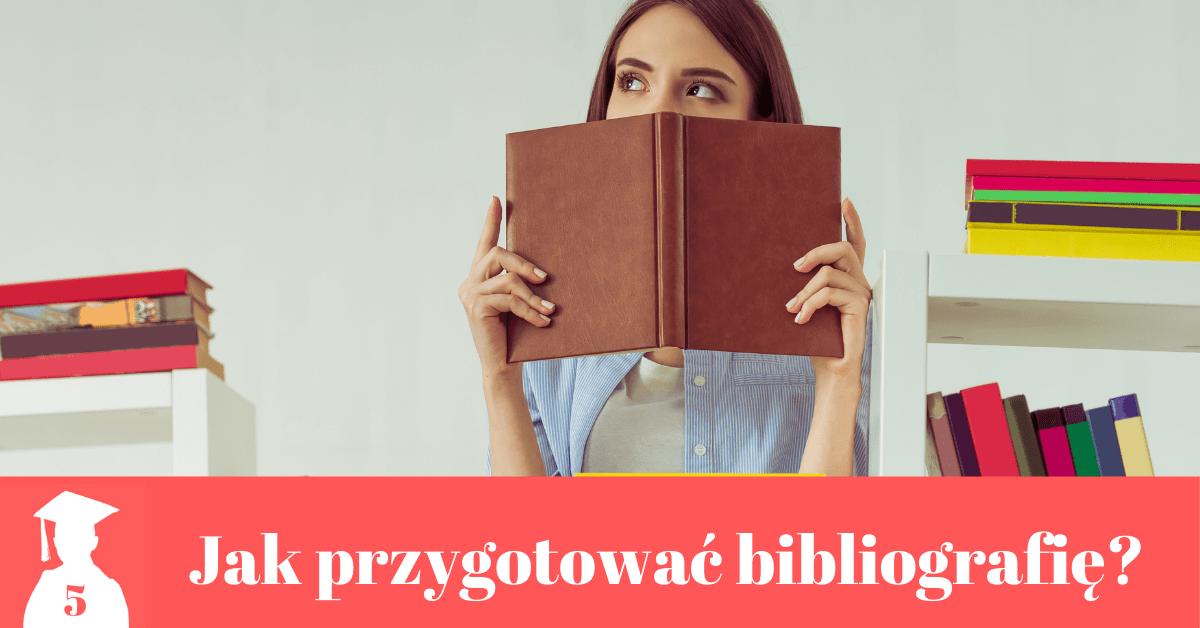 jak zrobić bibliografię do pracy dyplomowej
