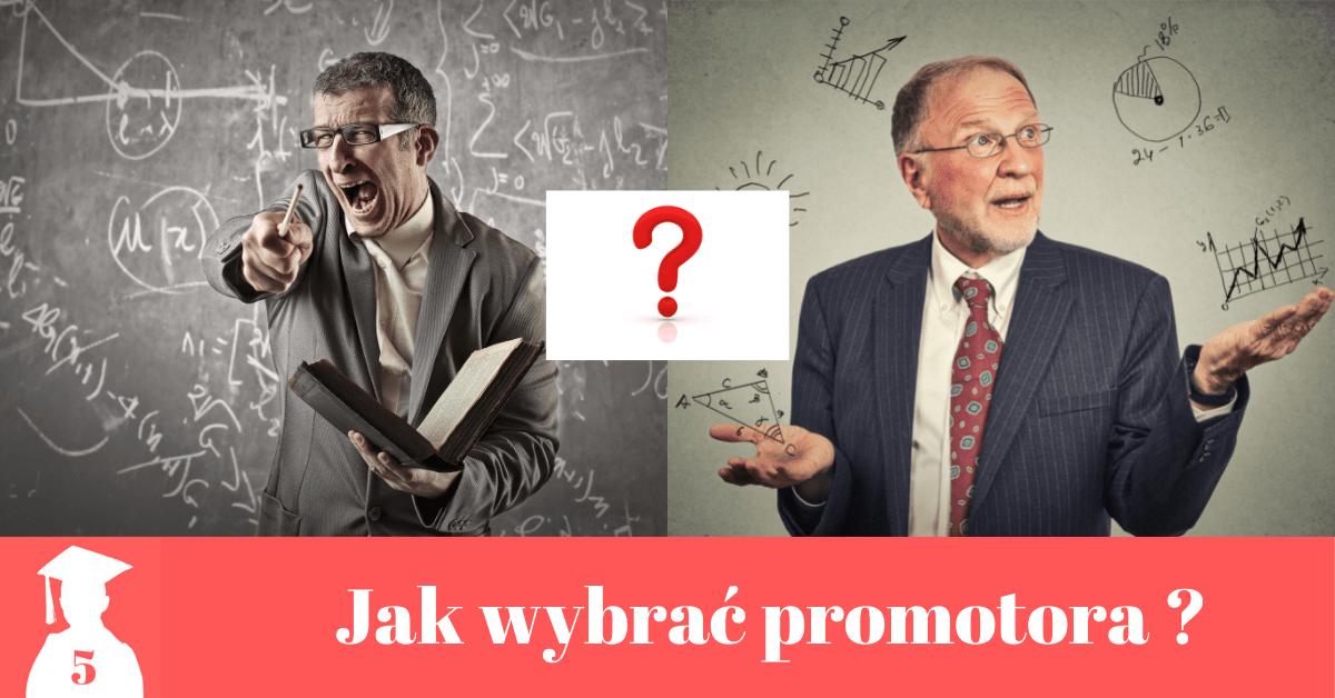 Jak wybrać promotora pracy dyplomowej