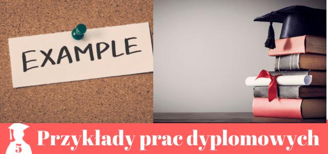 Przykłady prac dyplomowych- 14 kierunków